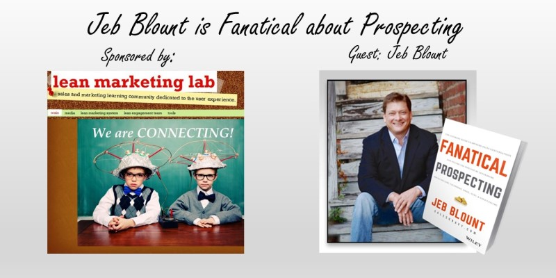 Jeb Blount is Fanatical about Sales Prospecting