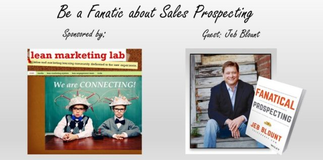 Fanatic about Sales Prospecting