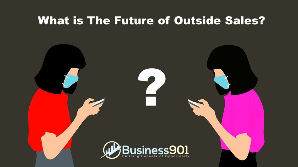 Future of Outside Sales
